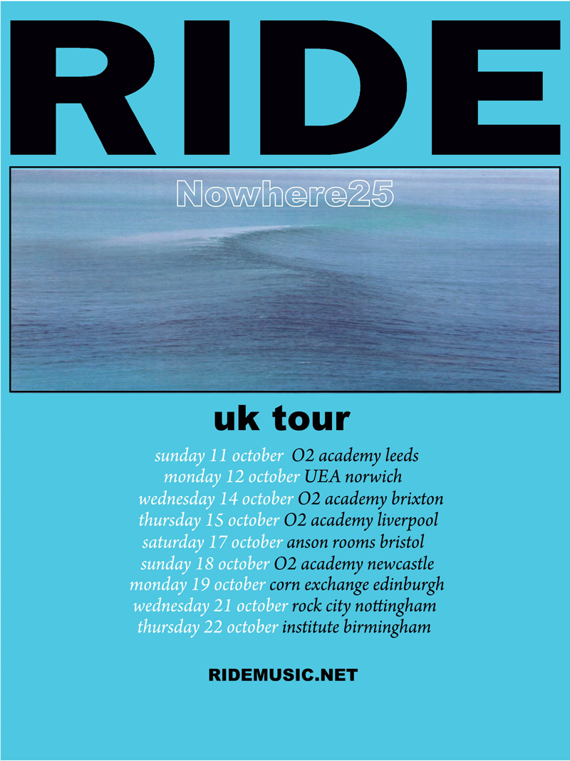 Ride - Nowhere 25 tour poster