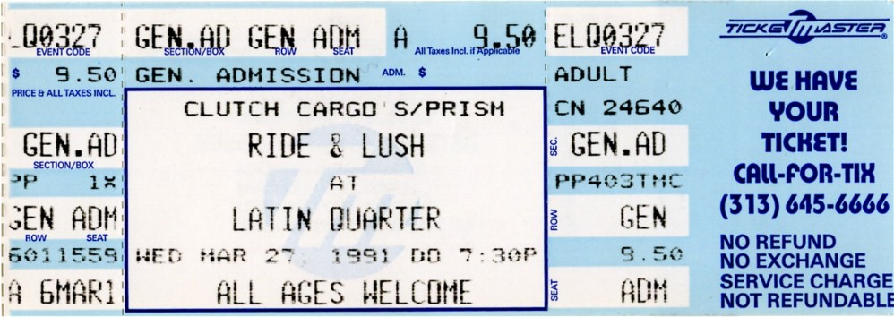 Content_Tickets_RideLush ticket - Latin Quarter March 1991